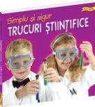 Trucuri stiintifice: simplu si sigur