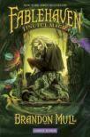 Fablehaven  Tinutul Magic!