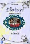 Carte pentru copii Sfaturi pentru cei mici  in familie