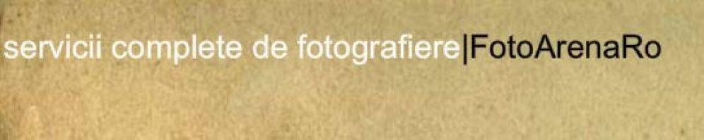 FotoArenaRO - servicii complete de fotografie