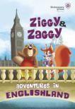 Ziggy & Zaggy - Adventures in Englishland