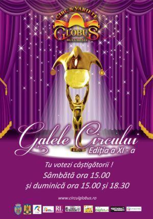 Circul Globus organizeaza Galele Circului editia a XI-a