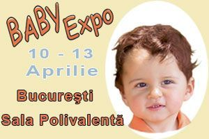 Joi 10 Aprilie incepe BABY EXPO